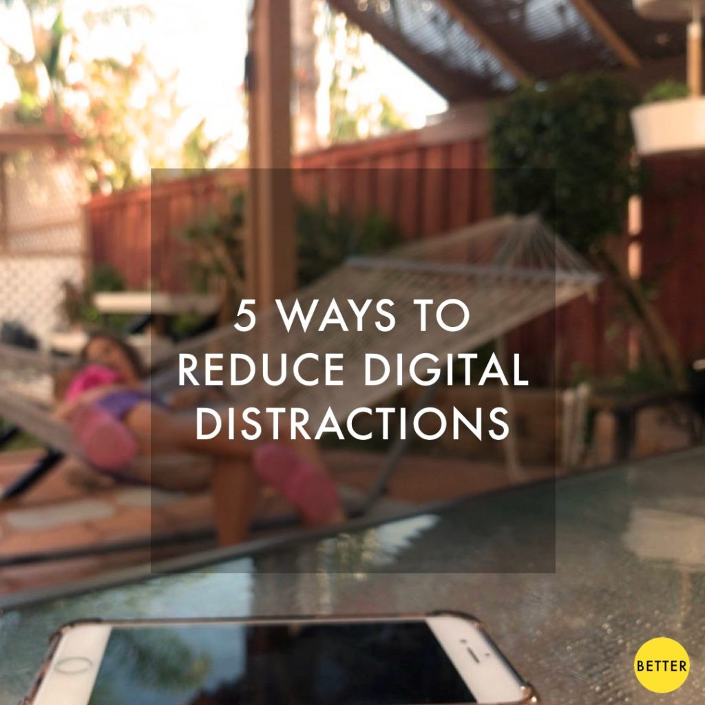 5 ways to reduce digital distractions
